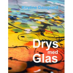 Drys med Glas: Inspiration til dryssemetoder på Ovnformet Glas
