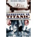 Danskerne på Titanic: Skibskatastrofens skæbner