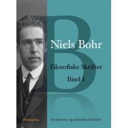 Niels Bohr: Filosofiske Skrifter Bind I: Atomteori og naturbeskrivelse