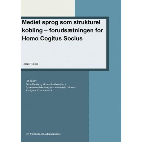 Mediet sprog som strukturel kobling forudsætningen for Homo Cogitus Socius: Kapitel 9 i Systemteoretiske analyse