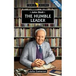 John Stott: The Humble Leader