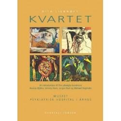 Kvartet: en introduktion til fire udvalgte kunstnere - Baukje Zijlstra, Johnny Horn, Jørgen Rud og Michael Høgholm - Museet, Psykiatrisk Hospital i Århus