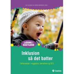 Inklusion så det batter: Fællesskaber i vuggestue, børnehave og SFO