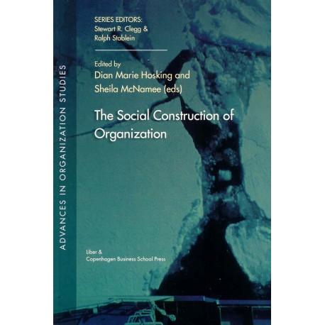 The Social Construction of Organization