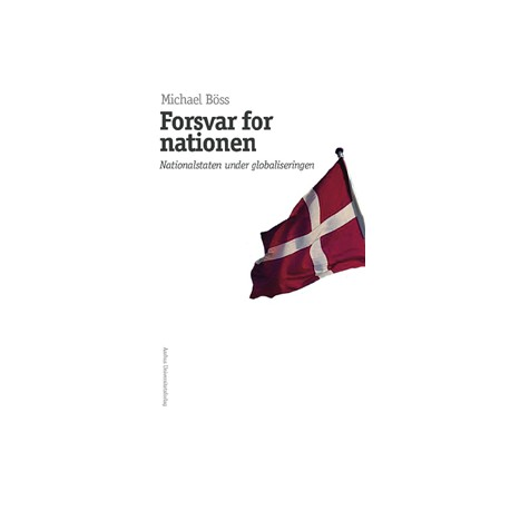 Forsvar for nationen: Nationalstaten under globaliseringen