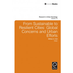 From Sustainable to Resilient Cities: Global Concerns and Urban Efforts