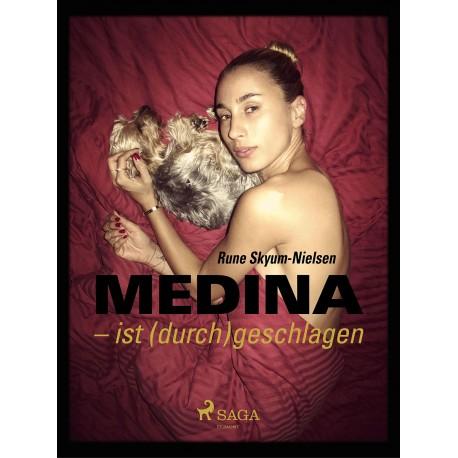 Medina ist (durch)geschlagen