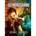 Operation 2: Selvmordsbombe