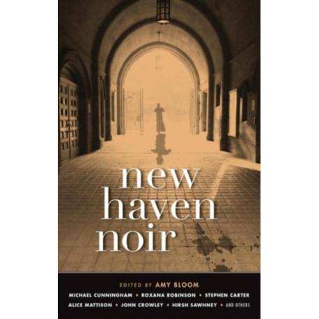 New Haven Noir: Akashic Noir