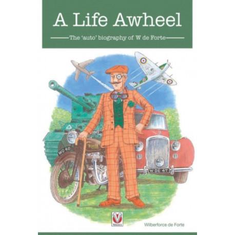 Life Awheel: The 'Auto'biography of W de Forte