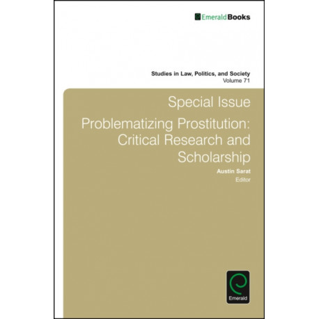 Special Issue: Problematizing Prostitution: Critical Research and Scholarship