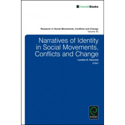 Narratives of Identity in Social Movements, Conflicts and Change