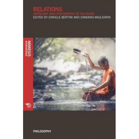 Relations: Ontology And Philosophy Of Religion