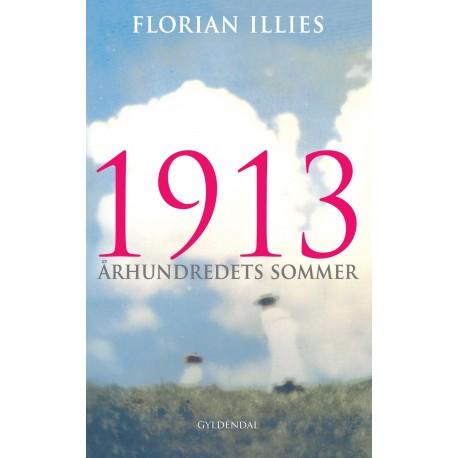 1913: Århundredets sommer