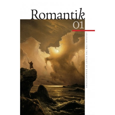Romantik: Journal for the Study of Romanticisms