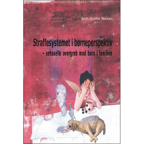 Straffesystemet i børneperspektiv: Seksuelle overgreb mod børn i familien