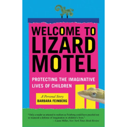 Welcome to Lizard Motel: Protecting the Imaginative Lives of Children
