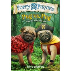 Puppy Pirates -6: Pug vs. Pug: Pug Vs. Pug