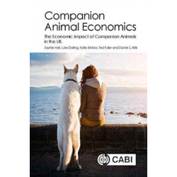 Companion Animal Economics: The Economic Impact of Companion Animals in the UK