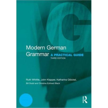 Modern German Grammar: A Practical Guide