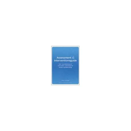 Assessment- & interventionsguide: Teori- og evidensbaseret intervention, praksisbaseret evidens og effektmåling