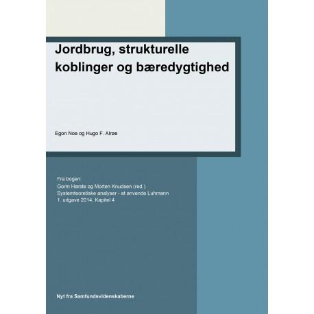 Jordbrug, strukturelle koblinger og bæredygtighed: Kapitel 4 i Systemteoretiske analyse