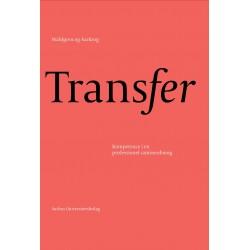 Transfer: Kompetence i en professionel sammenhæng