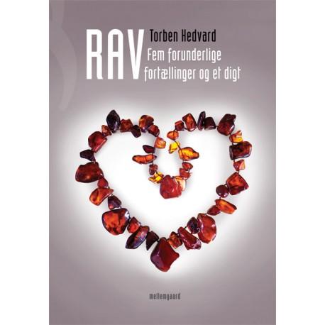 Rav: Fem forunderlige fortællinger og et digt