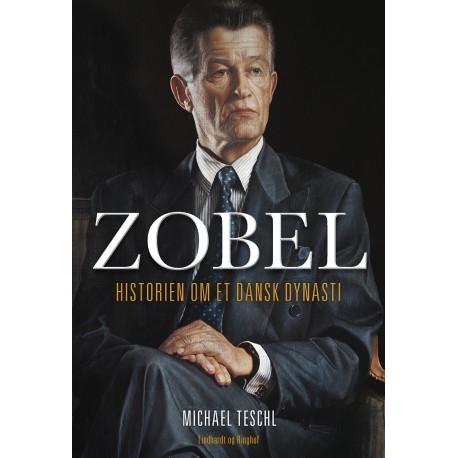 Zobel - Historien om et dansk dynasti
