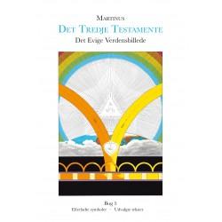 Det Evige Verdensbillede, bog 5 (Det Tredje Testamente): Efterladte symboler - Udvalgte tekster