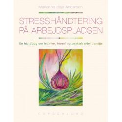 Stresshåndtering på arbejdspladsen: En håndbog om ledelse, trivsel og psykisk arbejdsmiljø