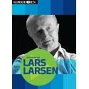 Historien om Lars Larsen: 100 minutter i selskab med en af Danmarks største erhvervssucceser