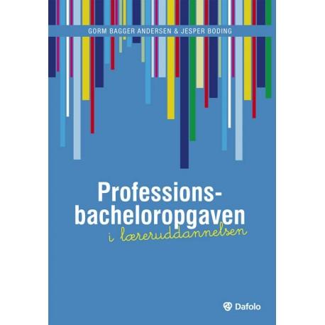 Professionsbacheloropgaven i læreruddannelsen