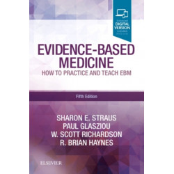 Evidence-Based Medicine: How to Practice and Teach EBM