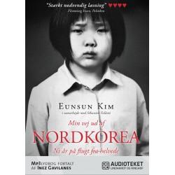Min vej ud af Nordkorea - Ni år på flugt fra helvede