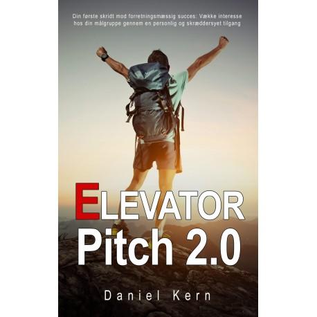Elevator Pitch 2.0: Din første skridt mod forretningsmæssig succes: Vække interesse hos din målgruppe gennem en personlig og skræddersyet tilgang