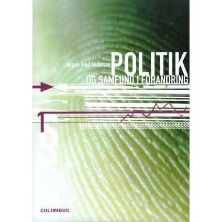 Politik og samfund i forandring (Bind 1)