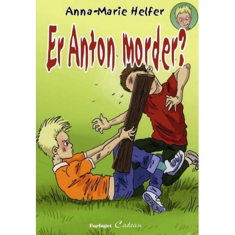 Er Anton morder