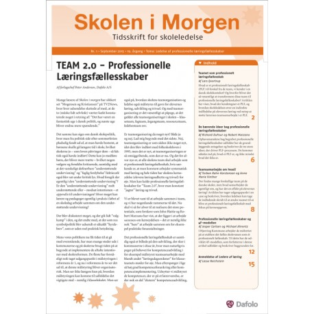 Skolen i Morgen. Nr. 1. September 2015. 19. årgang. Tema: Ledelse af professionelle læringsfællesskaber