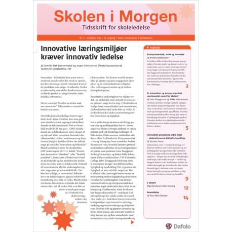 Skolen i Morgen. Nr. 2. Oktober 2012. 16. årgang. Tema: Innovation i folkeskolen