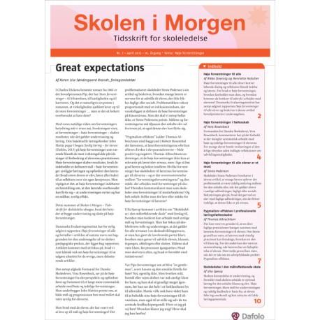 Skolen i Morgen. Nr. 7. April 2013. 16. årgang. Tema: Høje forventninger