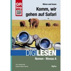 Komm, wir gehen auf Safari: Nomen