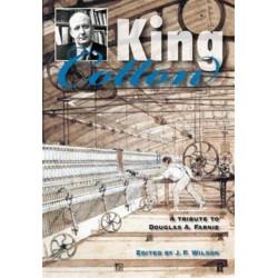 King Cotton: A Tribute to Douglas A.Farnie