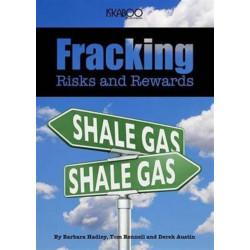 Fracking: Risks and Rewards