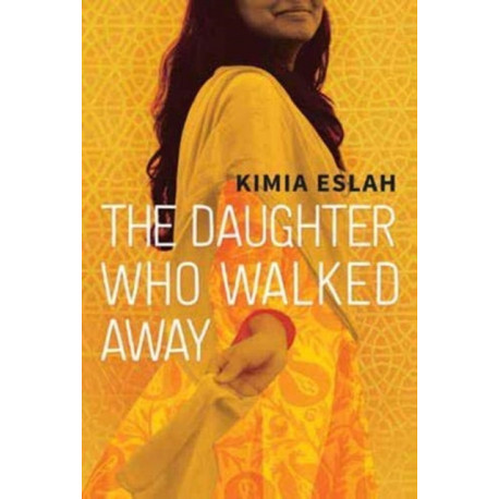 The Daughter Who Walked Away: A Novel
