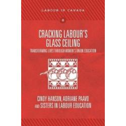 Cracking Labour's Glass Ceiling: Transforming Lives through Women's Union Education