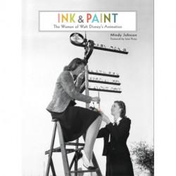 Ink & Paint: The Women of Walt Disney's Animation