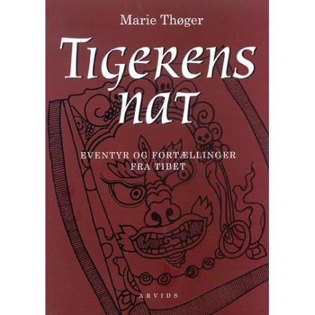 Tigerens nat: Eventyr og fortællinger fra Tibet