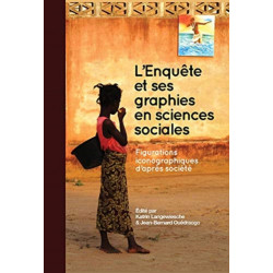 L Enquete et ses graphies en sciences sociales: Figurations iconographiques d'apres societe