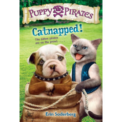 Puppy Pirates -3: Catnapped!: Catnapped!